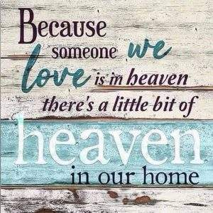 Because someone we love is in heaven theres a little bit of heaven in our home diamond painting saying